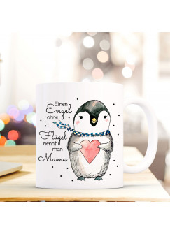 Tasse Becher Kaffeetasse Pinguin mit Spruch Einen Engel ohne Flügel nennt man Mama ts427