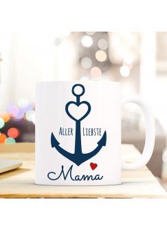 Tasse Anker Spruch Becher Kaffeetasse Kaffeebecher maritim mit Anker Herz und Spruch Aller Liebste Mama ts481