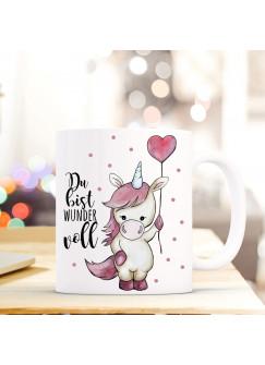 Tasse Becher Einhorn mit Herz Ballon Kaffeebecher mit Spruch Du bist wundervoll ts502