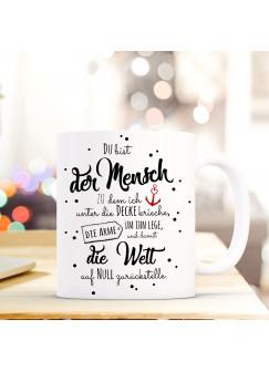 Tasse Becher mit Spruch Spruchbecher Liebe Kaffeebecher mit Motto Zitat Du bist... ts525