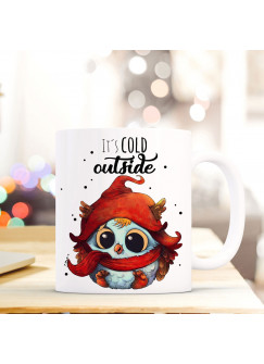 Tasse Becher Eule Elfe im Winter Spruchbecher Kaffeebecher Motto Zitat It's cold outside ts547