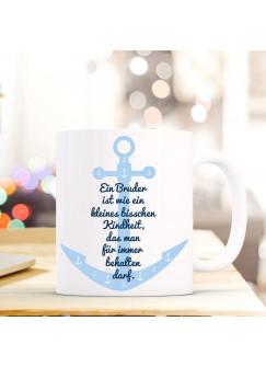 """Tasse Becher mit Anker & Spruch Bruder Kindheit..."""" Geschenk Kaffeebecher Spruchtasse mit Motto Zitat ts561"""""""