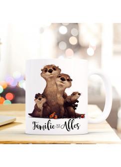 Tasse Becher Otter & Spruch Familie ist Alles Zitat Geschenk Kaffeebecher ts578