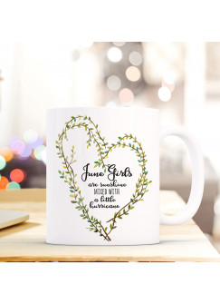 Tasse Becher mit Herz und Spruch Kaffeetasse mit Motto June Girls Geschenk Kaffeebecher ts603