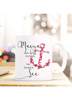 Maritime Tasse Becher Kaffeetasse mit Anker Spruch Kaffeebecher Geschenk Spruchbecher Mama mein Anker ts658