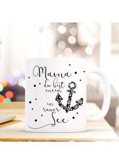 Maritime Tasse Becher Kaffeetasse mit Anker Spruch Kaffeebecher Geschenk Spruchbecher Mama mein Anker ts659