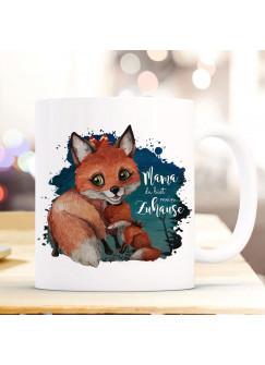 Tasse Becher Fuchs Fuchsmama mit Junges & Spruch Mama mein Zuhause Kaffeebecher Geschenk Spruchbecher ts896