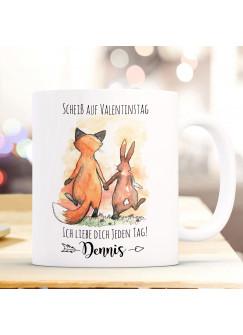 Tasse Becher Motiv Fuchs & Hase Pärchen Spruch Scheiß auf Valentinstag Kaffeebecher Geschenk Spruchbecher Wunschname ts942