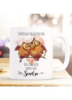 Tasse Becher Motiv Eulen Pärchen Spruch Scheiß auf Valentinstag Kaffeebecher Geschenk Spruchbecher Wunschname ts943