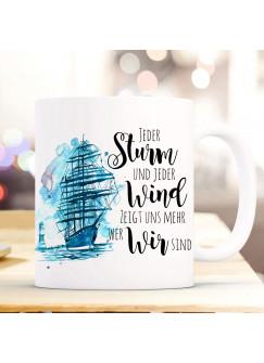Tasse Becher Kaffeetasse Schiff Segelschiff maritim Spruch Jeder Sturm und jeder Wind Kaffeebecher Geschenk Spruchbecher ts975