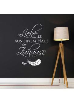Wandtattoo Spruch Zitat Liebe macht aus einem Haus ein Zuhause mit Federn M1972
