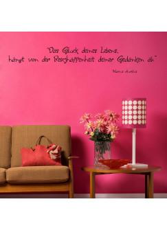 Wandtattoo Spruch Zitat Aurelius Glück deines Lebens ... M624