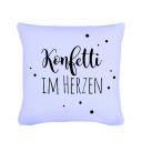 Kissen mit Spruch Konfetti im Herzen mit Punkten inklusive Füllung Pillow with saying confetti in the heart with dots including filling k08