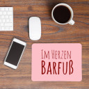 Mauspad Mousepad Mausunterlage Spruch Sprichwort Zitat im Herzen Barfuß in rosa Mousepad mouse pad with quote saying barefoot in the heart in rose mp10