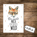 A6 Postkarte Karte Print Fuchs Füchslein mit Spruch Du machst mich fox devils wild Fuchsteufelswild A6 postcard card print fox with quote saying you make me fox devils wild pk02