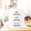 Tasse Becher Kindertasse Kinderbecher Kaffeetasse Kaffeebecher Tasse mit Katze und Spruch Sprichwort Zitat Ich bin immer artig… eigenartig großartig einzigartig cup mug coffee cup coffee mug children cup children mug cat with quote saying I'm always frien