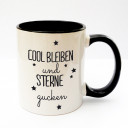 Tasse Becher Kaffeetasse Kaffeebecher Kindertasse Kinderbecher mit Spruch cool bleiben und Sterne gucken cup mug kids cup kids mug coffee cup coffee mug with saying stay cool and gaze stars ts169
